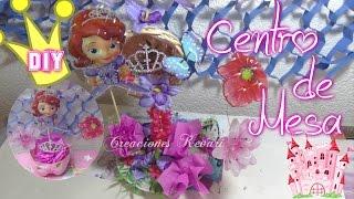 getlinkyoutube.com-Centro de Mesa Princesa Sofia