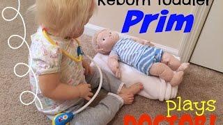 Reborn toddler Prim plays doctor!