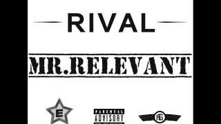 Rival - Mr. Relevant