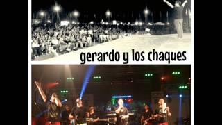 getlinkyoutube.com-GERARDO Y LOS CHAQUES EN VIVO - 1