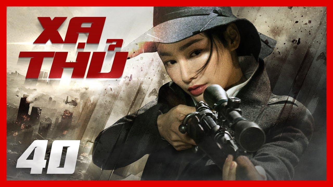[ PHIM MỚI 2020 ] XẠ THỦ - Tập 40 | Full HD | Sát Thủ Truy Kích Giang Hồ | Lồng Tiếng | PhimTV