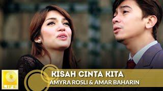 getlinkyoutube.com-Amyra Rosli & Amar Baharin - Kisah Cinta Kita (Official Music Video)