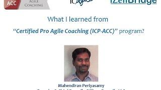 Participant – Mahendiran Periyasamy : Certified Agile Coach Program – ICP-ACC