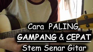 getlinkyoutube.com-Cara PALING GAMPANG & CEPAT Stem Senar Gitar