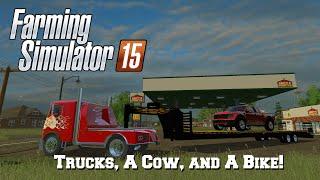 getlinkyoutube.com-Farming Simulator 15: Mod Spotlight #82: Trucks, A Cow, and A Bike!