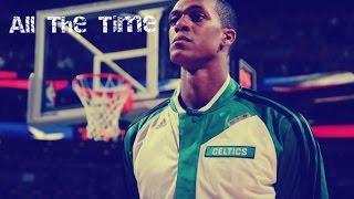 getlinkyoutube.com-Rajon Rondo MIX - All The Time ᴴᴰ