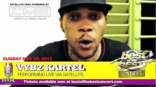 Vybz kartel live via satellite for best of the best