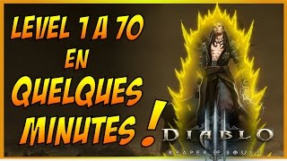 getlinkyoutube.com-DIABLO 3 FR: LEVEL 1 A 70 EN QUELQUES MINUTES ! XP 2.4 / S5