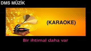 getlinkyoutube.com-Bir İhtimal Daha Var [ Karaoke Fasıl 2014 © DMS Müzik ]