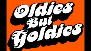 getlinkyoutube.com-Oldies But Goldies  (with lyrics)