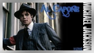 Michael Jackson - Al Capone | An Unofficial Short by MJWE