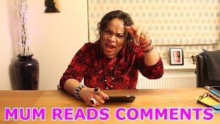 getlinkyoutube.com-Mum Reads Comments