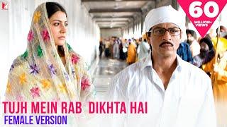 Tujh Mein Rab Dikhta Hai (Female Version) Song   Rab Ne Bana Di Jodi   Anushka Sharma   Shreya