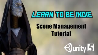 getlinkyoutube.com-Changing Scenes with SceneManager in Unity 5.3 (Basic Tutorial)