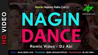 Nagin Dance Remix | DJ Abi | Bajatey Raho | Video Mix | Anmol Malik