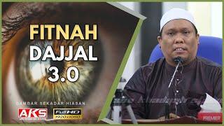 Fitnah Dajjal 3.0 | Ustaz Auni Mohamad