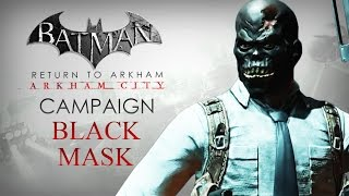getlinkyoutube.com-Batman: Return to Arkham – Arkham City – Black Mask Campaign