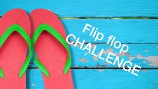 getlinkyoutube.com-The Flip Flop Challenge