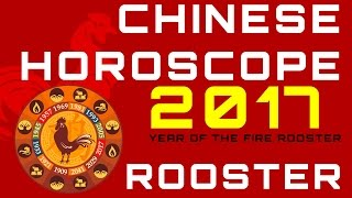 Rooster 2017 Chinese Horoscope Predictions