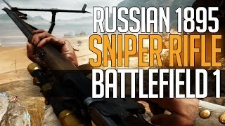 getlinkyoutube.com-Battlefield 1 Sniping! Russian 1895