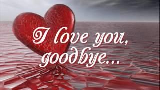 getlinkyoutube.com-I Love You Goodbye - Juris (Lyrics)