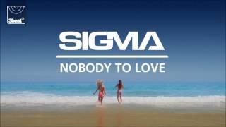 Sigma – Nobody To Love indir