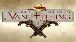 The incredible Adventures of Van Helsing Full Soundtrack