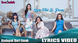 getlinkyoutube.com-Jupe Feat D'Perez - Ku Dapat Dari Emak (Official Lyric Video)