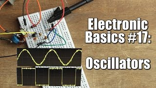 Electronic Basics #17: Oscillators || RC, LC, Crystal