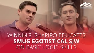 WINNING: Shapiro educates smug egotistical SJW on basic logic skills width=
