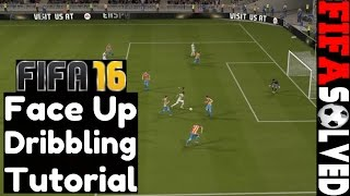 getlinkyoutube.com-FIFA 16 Face Up Dribbling Tutorial - OP Skill Tips