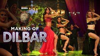 Making of DILBAR Song | Satyameva Jayate | John Abraham | Nora Fatehi