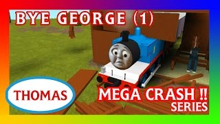 getlinkyoutube.com-Bye George |Thomas and Friends Accidents will Happen | Roblox Crash Remake