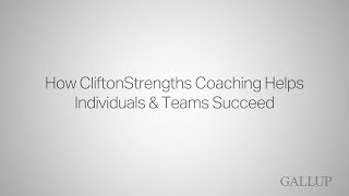 How CliftonStrengths Coaching Helps Individuals & Teams Succeed