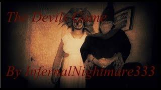 "getlinkyoutube.com-""The Devils Game"" By InfernalNightmare333"