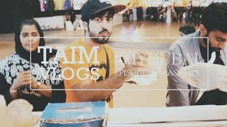 #TAIMVLOGS S02E12 | شو لازم تاكلون في القرية العالمية \ مع عفريتو وعبداللطيف #MyDubai