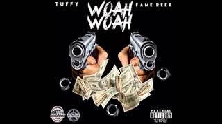 getlinkyoutube.com-Tuffy - Woah Woah Ft. Fame Reek