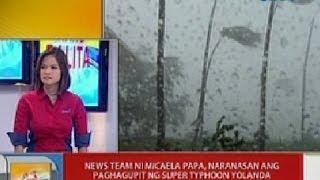 getlinkyoutube.com-UB: News team ni Micaela Papa, naranasan ang paghagupit ng Super Typhoon Yolanda