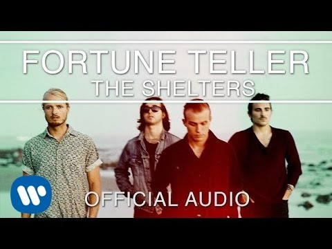The Shelters - Fortune Teller [Official Audio]