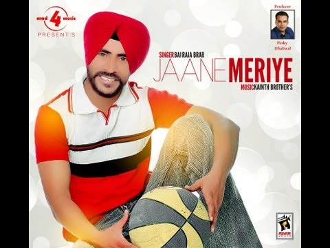 Collage | Bai Raja Brar | Jaane Meriye | Brand New Song 2012
