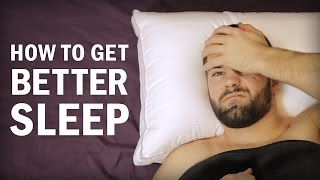 getlinkyoutube.com-How to Get Better Sleep (and Fall Asleep Faster): 5 Essential Tips