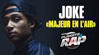 Joke - Majeur En L'air (Live Dans Planète Rap)