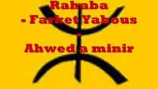 getlinkyoutube.com-Rahaba - Farket Yabous - Ahwed a minir
