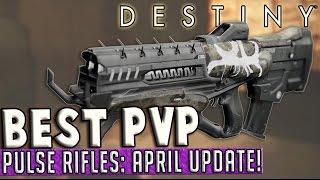 getlinkyoutube.com-Destiny | Best Pulse Rifles in PvP! (April Update)