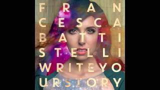 getlinkyoutube.com-Francesca Battistelli - Write Your Story (Official Audio)
