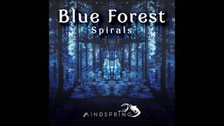 getlinkyoutube.com-Blue Forest - Spirals [Full Album]