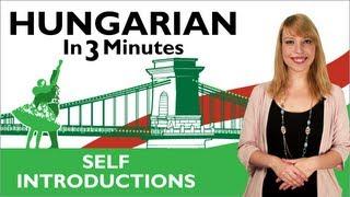 getlinkyoutube.com-Learn Hungarian - Hungarian In Three Minutes - Self Introductions