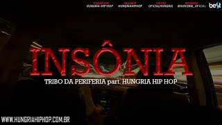 getlinkyoutube.com-Insônia - Tribo da Periferia part Hungria Hip Hop (Official Music)