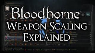getlinkyoutube.com-Bloodborne Weapon Scaling Explained!