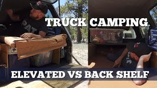 getlinkyoutube.com-Truck Camping 101 - Sleeping Platform Styles (Back Shelf vs Elevated Platform)